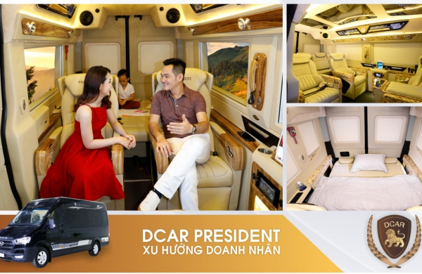Vì sao đã có xe 04 - 07 chỗ, Doanh nhân vẫn chọn mua DCar President.